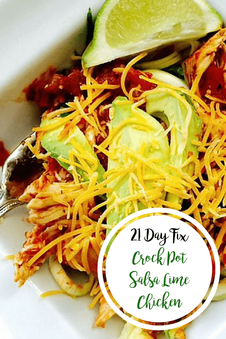 Crock Pot Salsa Lime Chicken {21 Day Fix} | Confessions of a Fit Foodie