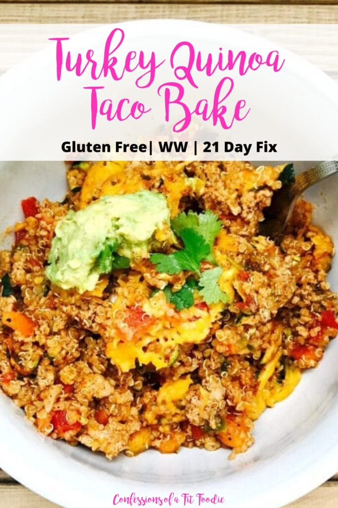 Close up photo of a bowl of taco bake topped with cilantro and avocado with pink and black text overlay- Turkey Quinoa Taco Bake | Gluten Free | WW | 21 Day Fix | Confessions of a Fit Foodie