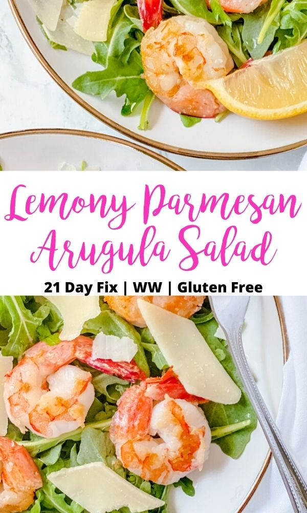 Close up photo of salads on a white plate with a black and pink text overlay- Lemony Parmesan Arugula Salad | 21 Day Fix | WW | Gluten Free