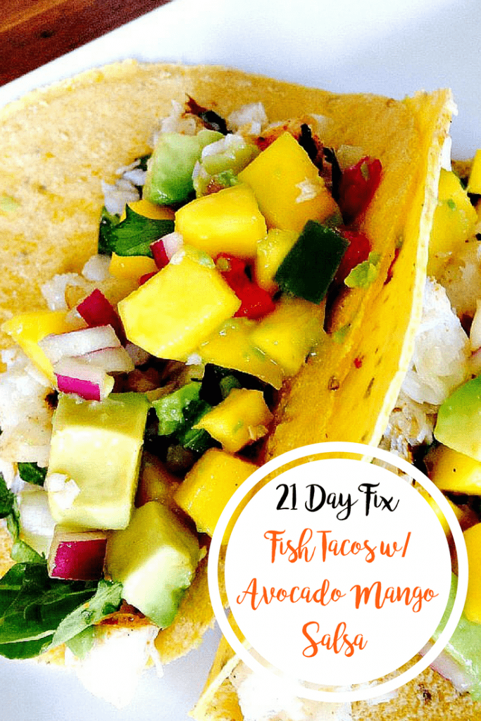 21 Day Fix Fish Tacos with Avocado Mango Salsa | Confessions of a Fit Foodie