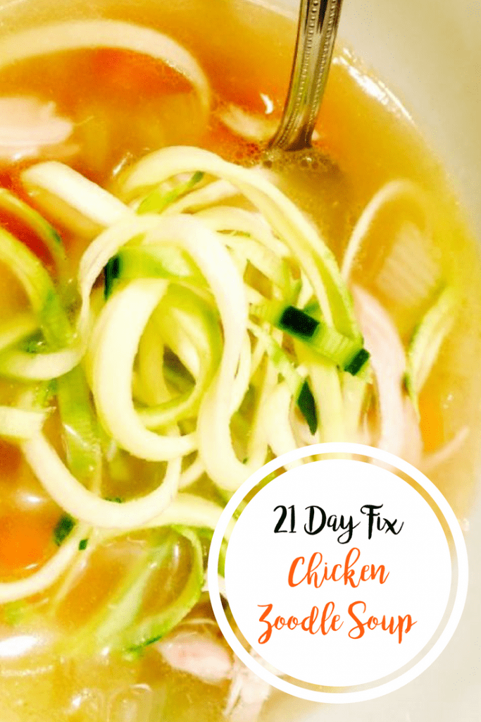 21 Day Fix Chicken Zoodle Soup | Confessions of a Fit Foodie
