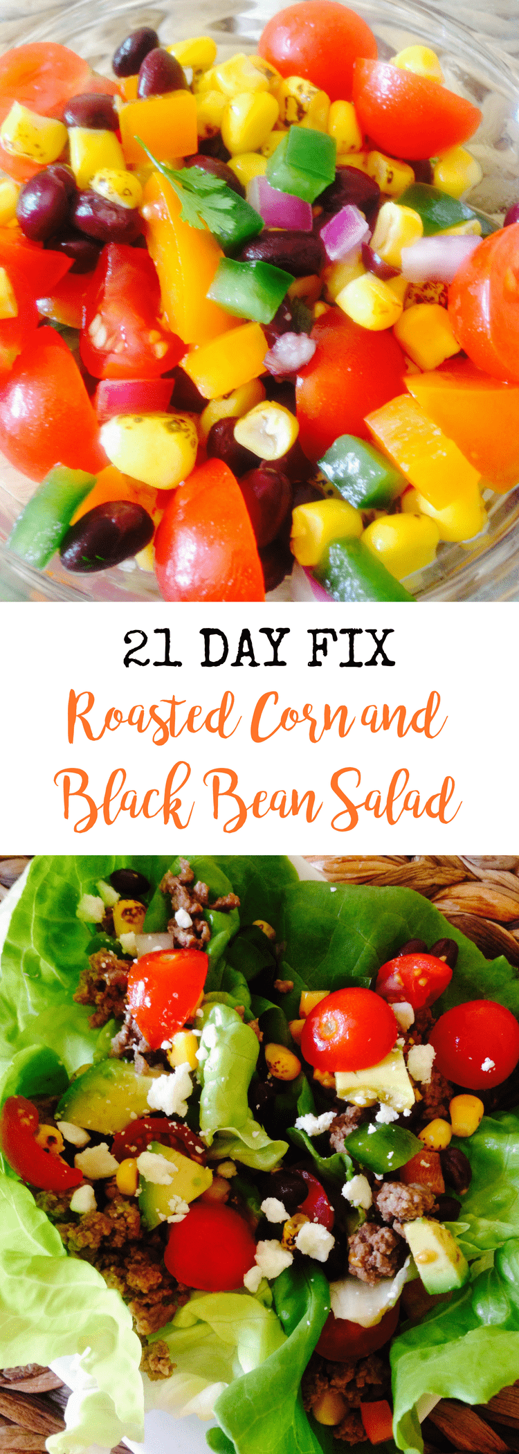 21 Day Fix Roasted Corn and Black Bean Salad | Confessions of a Fit Foodie