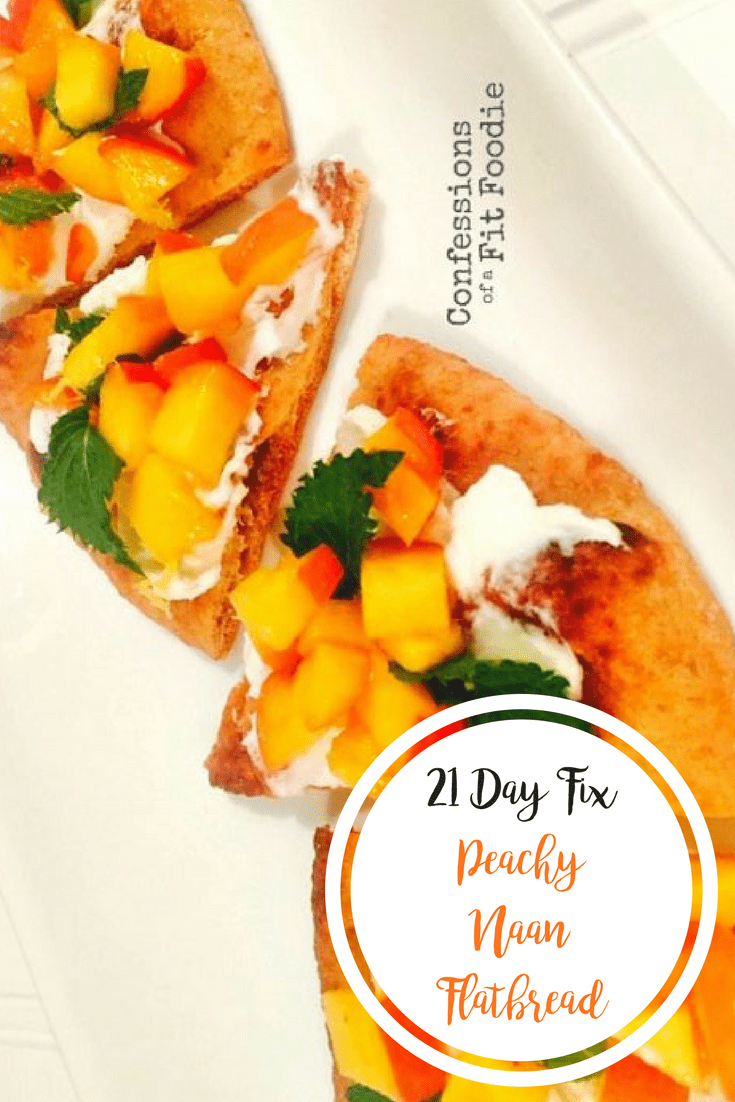 Peachy Naan Flatbread {21 Day Fix} | Confessions of a Fit Foodie