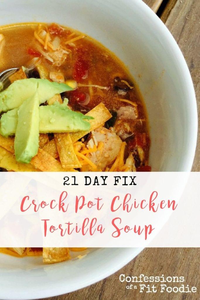 21 Day Fix Crock Pot Chicken Tortilla Soup
