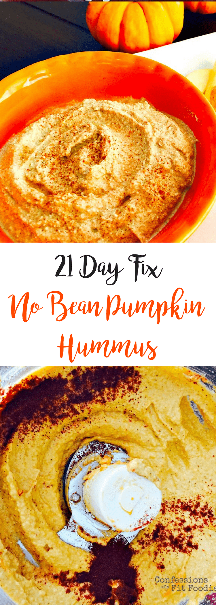No Bean Pumpkin Hummus {21 Day Fix} | Confessions of a Fit Foodie