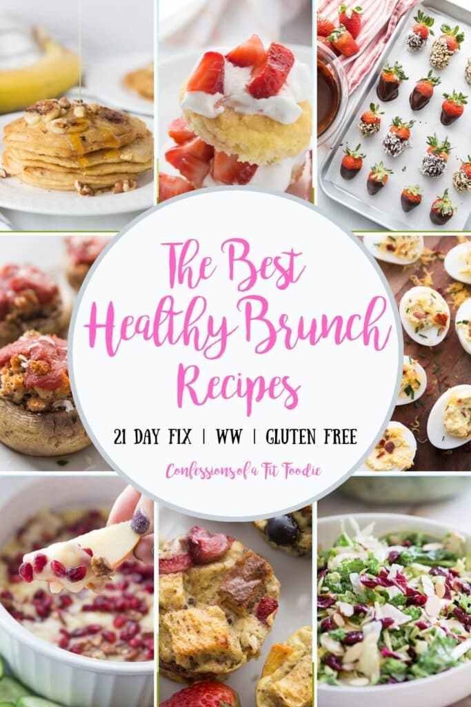 Food photo collage with the text overlay- Healthy Brunch Recipes | 21 Day Fix | WW | Gluten Free | Confessions of a Fit Foodie