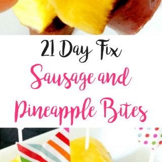 21 Day Fix Sausage and Pineapple Bites