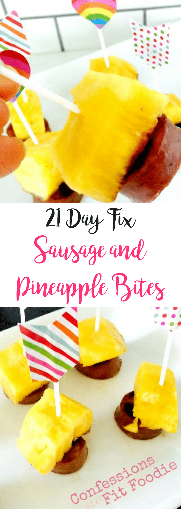21 Day Fix Sausage and Pineapple Bites | Confessions of a Fit Foodie