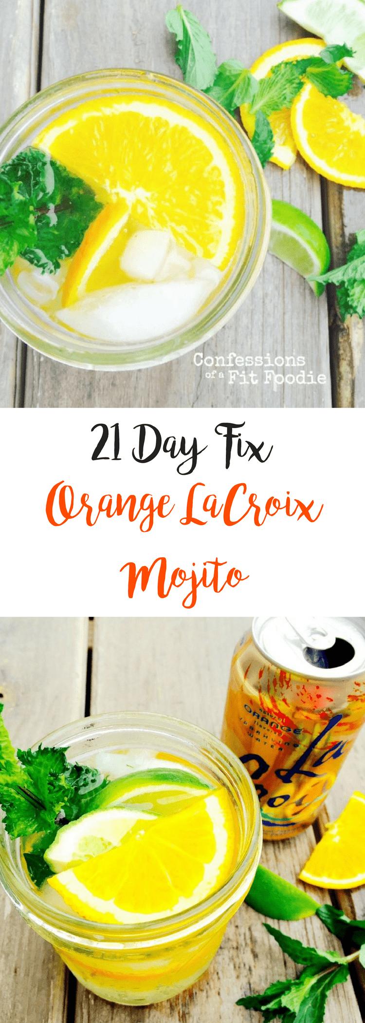 21 Day Fix Orange LaCroix Mojito | Confessions of a Fit Foodie