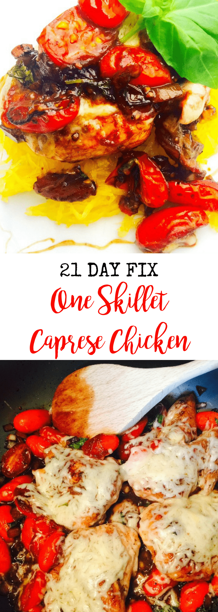 21 Day Fix One Skillet Caprese Chicken | Confessions of a Fit Foodie