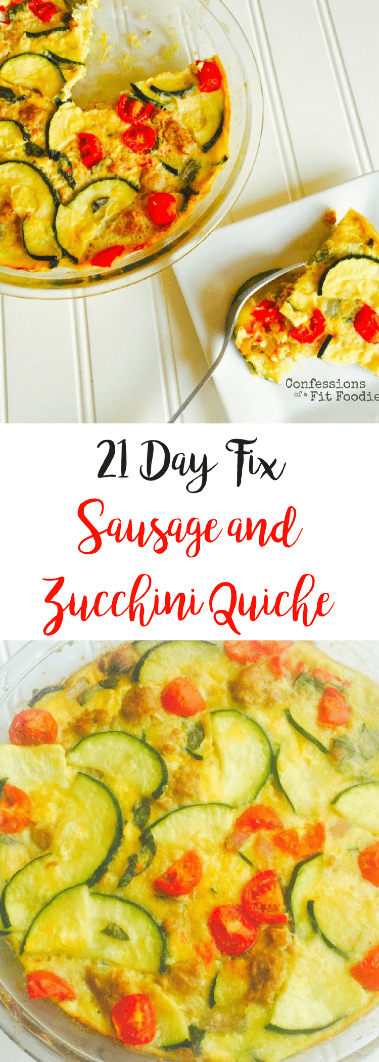 21 Day Fix Sausage and Zucchini Quiche {Dairy-free and Gluten-free} | Confessions of a Fit Foodie