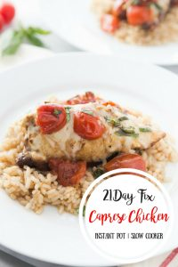 21 Day Fix Instant Pot Caprese Chicken | Confessions of a Fit Foodie