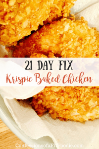 21 Day Fix Krispie Baked Chicken   Confessions of a Fit Foodie