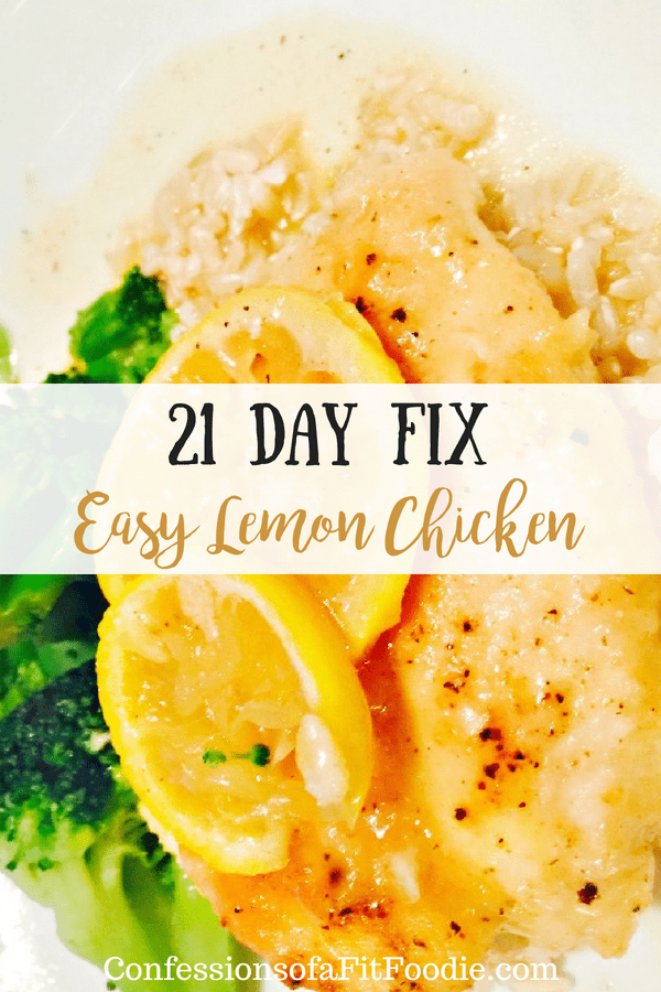 21 Day Fix Easy Lemon Chicken | Confessions of a Fit Foodie