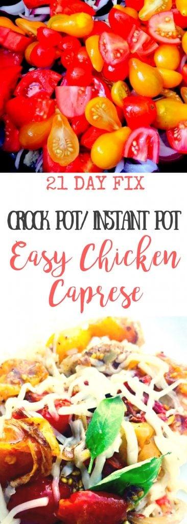 21 Day Fix Instant Pot Crock Pot Caprese Chicken