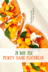 Peachy naan flatbread makes for the perfect 21 Day Fix game day appetizer, lunch, dinner, or afternoon treat!  Made with peaches and goat cheese- a perfect pairing!