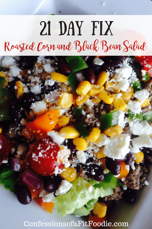 Roasted Corn and Black Bean Salad {21 Day Fix} | Confessions of a Fit Foodie