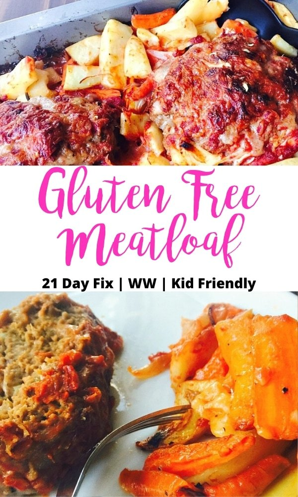 Two image photo collage with the text overlay- Gluten Free Meatloaf | 21 Day Fix | WW | Kid Friendly