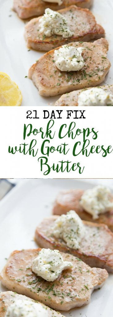 21 Day Fix Pork Chops with Goat Cheese Butter   Confessions of a Fit Foodie