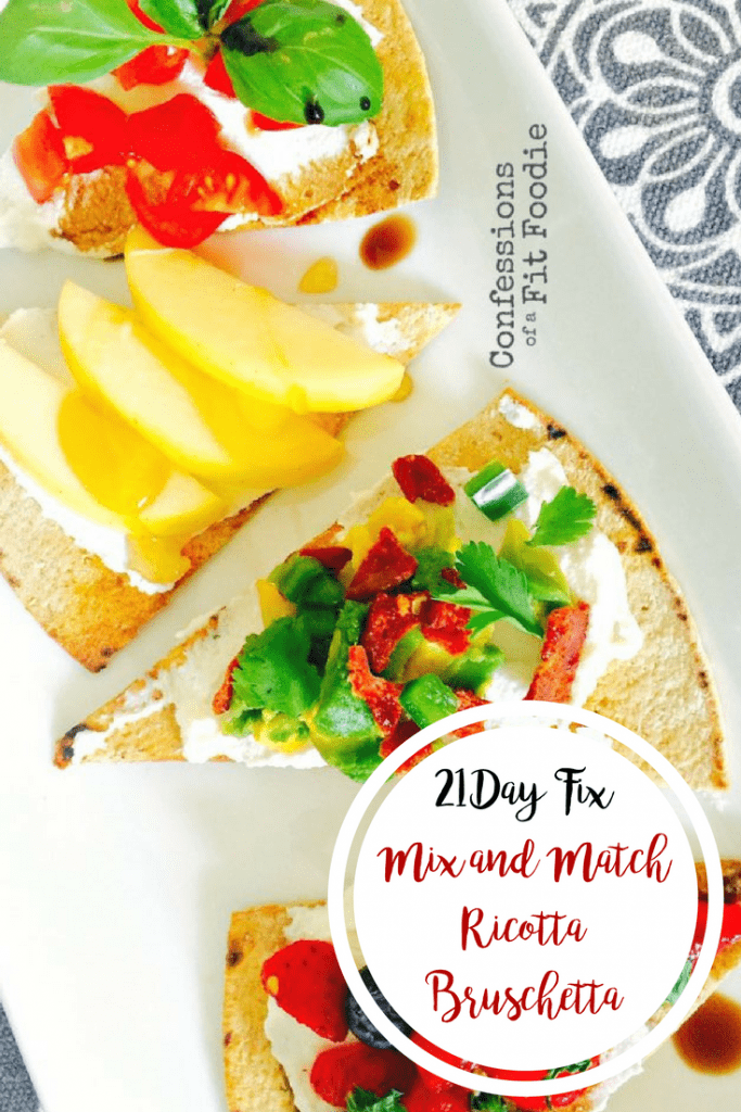 21 Day Fix Mix and Match Ricotta Bruschetta | Confessions of a Fit Foodie