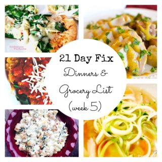 21 Day Fix Dinner Plan & Grocery List (week 5)