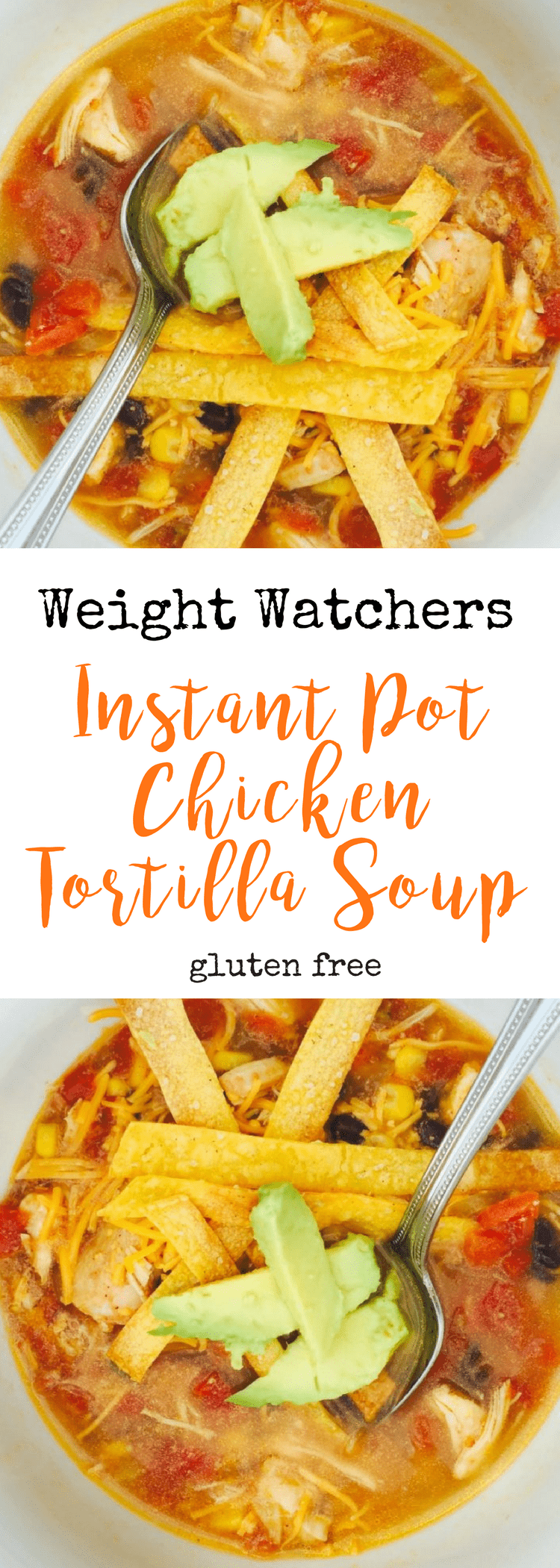 Weight Watchers Instant Pot Chicken Tortilla Soup | Confessions of a Fit Foodie