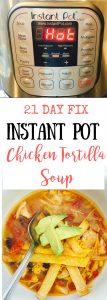 21 Day Fix Instant Pot Tortilla Soup