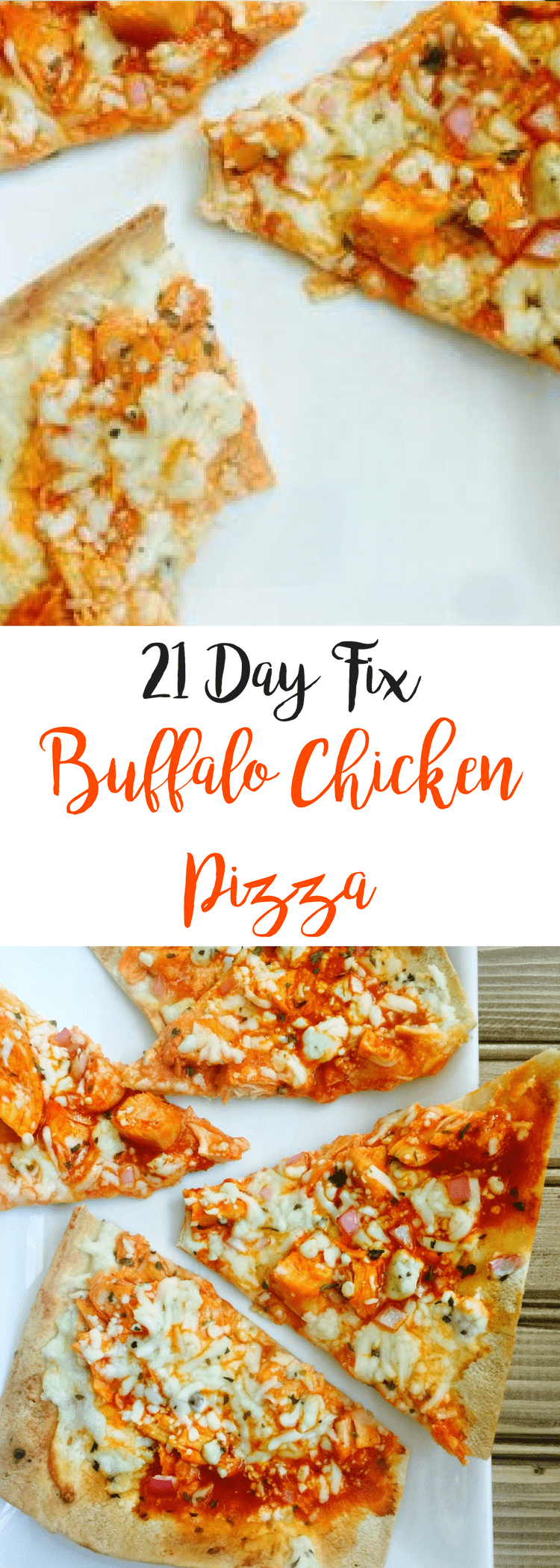 21 Day Fix Buffalo Chicken Pizza | Confessions of a Fit Foodie