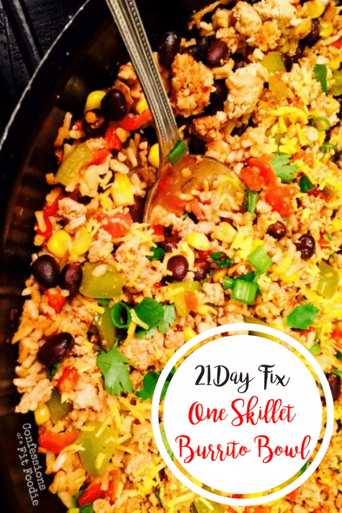 21 Day Fix One Skillet Burrito Bowl | Confessions of a Fit Foodie