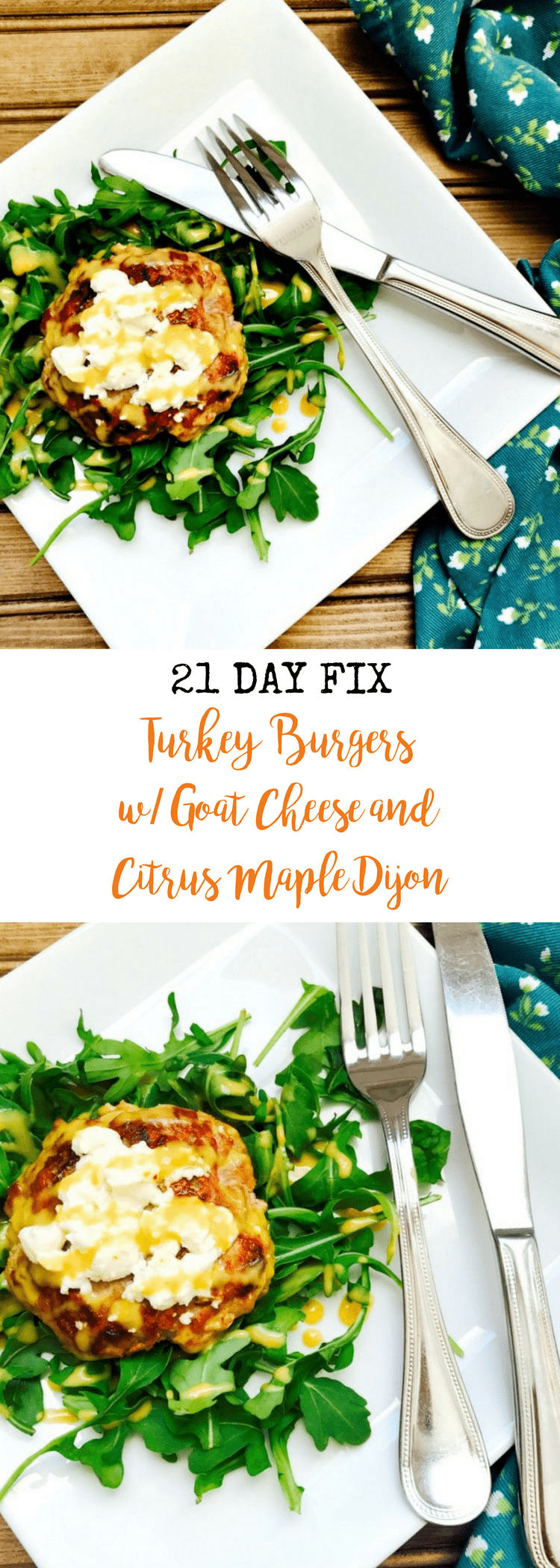 21 Day Fix Turkey Burgers with Goat Cheese and Citrus Maple Dijon |  Confessions of a Fit Foodie