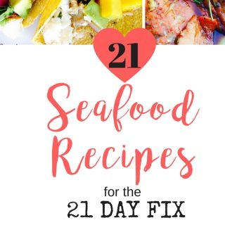 21 Seafood Recipes for the 21 Day Fix