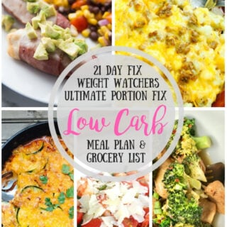 21 Day Fix Meal Plan & Grocery List {63} Low Carb | Weight Watchers Meal Plan | Ultimate Portion Fix Meal Plan