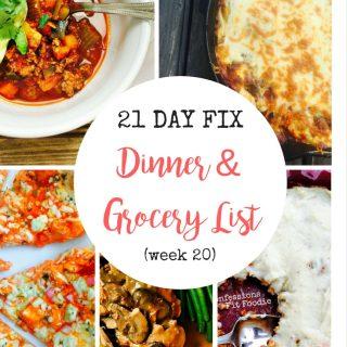 21 Day Fix Dinner & Grocery List (week 20)