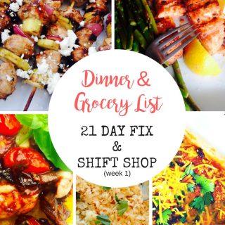 21 Day Fix Dinner Plan & Grocery List (Shift Shop – week 1)