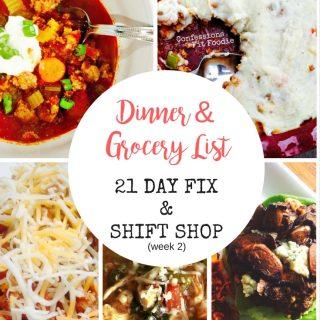 21 Day Fix Dinner Plan & Grocery List (Shift Shop Week 2)