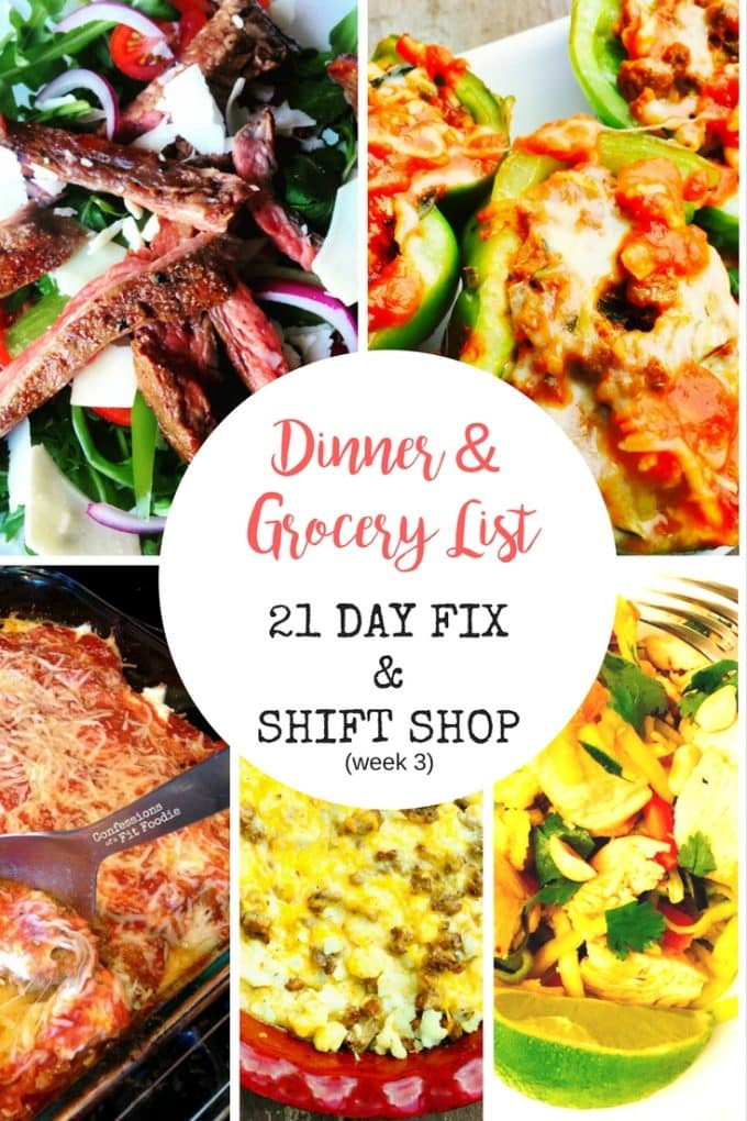 21 Day Fix Dinner and Grocery List - Shift Shop Week 3