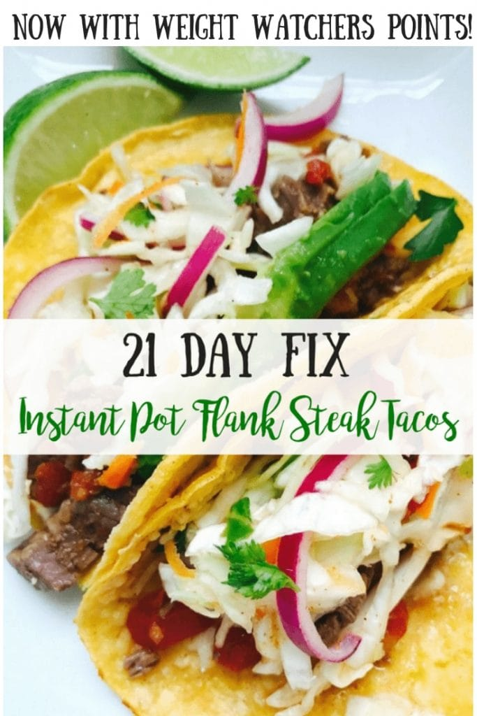 These 21 Day Fix Instant Pot Flank Steak Tacos might be my new favorite taco recipe…and that's really saying something! Tender, oh-so-delicious meat topped with a cilantro lime slaw and using the IP, it's ready in minutes. Weight Watchers Freestyle points included, too! Healthy Instant Pot | Instant Pot Tacos | 21 Day Fix Tacos| 21 Day Fix Instant Pot Recipes | Weight Watchers Instant Pot Recipes | Weight Watchers Tacos | Gluten-free Instant Pot #21dayfixrecipes #21df #confessionsofafitfoodie #weightwatchersinstantpot