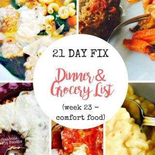 21 Day Fix Meal Plan & Grocery List (week 23 – comfort food favorites)