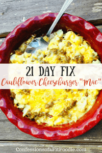 """21 Day Fix Cauliflower Cheeseburger """"Mac"""" (Instant Pot Option) 