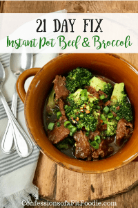 21 Day Fix Instant Pot Beef and Broccoli   Confessions of a Fit Foodie