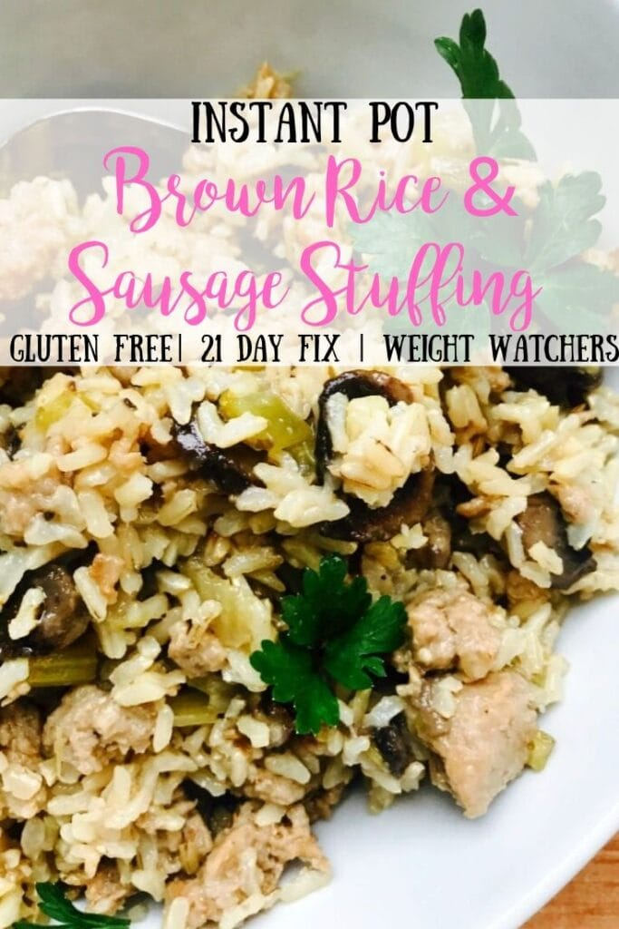 This Instant Pot Brown Rice Stuffing is the perfect easy and delicious Thanksgiving side or weeknight dinner! It's gluten-free, dairy-free, and 21 Day Fix approved! I also updated with Weight Watchers Freestyle points! Gluten-free Stuffing | 21 Day Fix Stuffing | Instant Pot Stuffing | Weight Watchers Stuffing #confessionsofafitfoodie #21dayfixrecipes #glutenfreestuffing