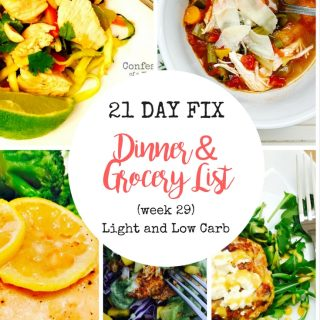21 Day Fix Meal Plan & Grocery List (week 29)