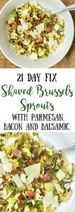 21 Day Fix Crispy Shaved Brussels Sprouts with Bacon, Parmesan, and Balsamic | Confessions of a Fit Foodie