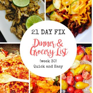 21 Day Fix Meal Plan & Grocery List (week 30 )