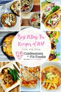 The Best 21 Day Fix Recipes of 2017   Confessions of a Fit Foodie