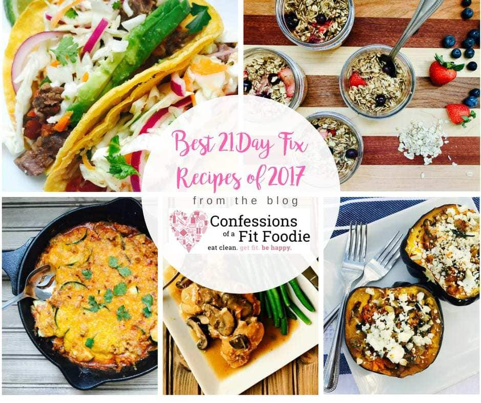 The Best 21 Day Fix Recipes of 2017 | Confessions of a Fit Foodie
