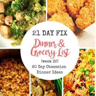 80 Day Obsession Meal Plan & Grocery List (21 Day Fix)