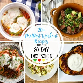 Pre and Post Workout Recipes for the 80 Day Obsession