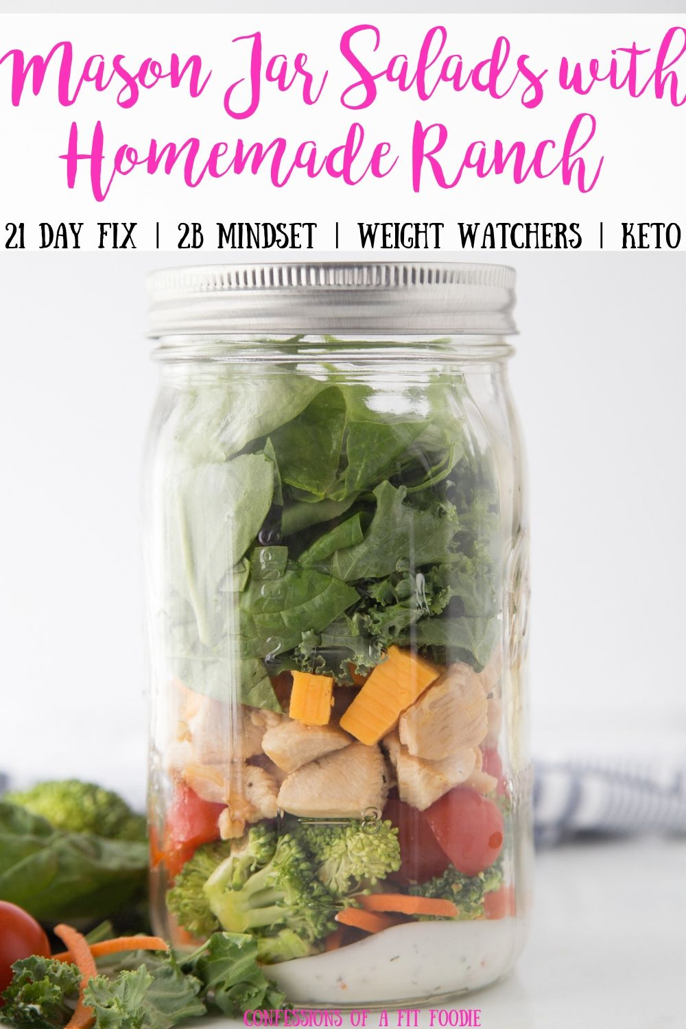 Mason Jar Salad Recipes With Homemade Ranch Confessions Of A Fit Foodie