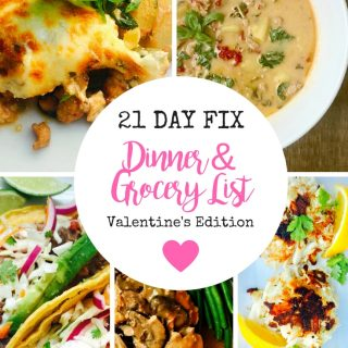21 Day Fix Meal Plan and Grocery List | Weight Watchers Meal Plan and Grocery List (Valentine's Edition)